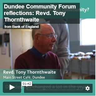 Video of Revd Tony Thornthwaite, giving her reflections of Dundee Community Forum